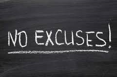 no excuses chalkboard